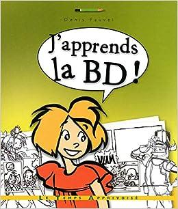 Amazon Fr J Apprends La Bd Denis Fauvel Erroc Livres