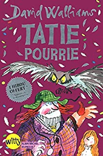 Tatie pourrie, Walliams, David