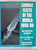 Combat Fleets of the World, 1988-89, Jean L. Couhat and A. D. Baker, 0870211943