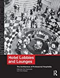 Hotel Lobbies and Lounges, , 0415496535