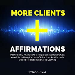 More Clients Affirmations