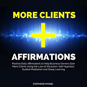 More Clients Affirmations Audiobook