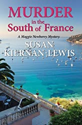 Murder in the South of France (The Maggie Newberry Mystery Series Book 1) (English Edition)
