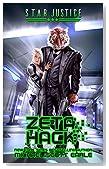 Zeta Hack: A Paranormal Space Opera Adventure (Star Justice Book 3)