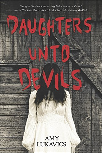 Daughters Unto Devils: A chilling debut (Harlequin Teen) cover