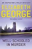 Well-Schooled in Murder (Inspector Lynley)