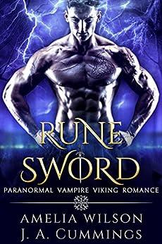 Rune Sword: Paranormal Vampire Viking Romance (Rune Series Book 1) by [Wilson, Amelia]
