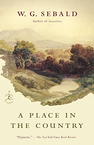A Place in the Country (Modern Library Paperbacks) [W.G. Sebald] (Tapa Blanda)
