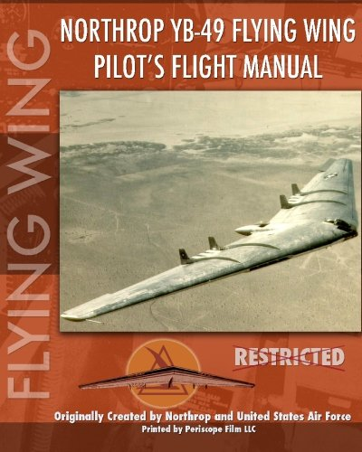 Northrop YB-49 Flying Wing Pilot's Flight Manual