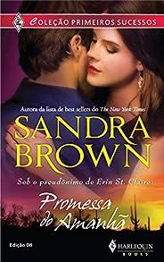 Promessa do amanhã (Harlequin Primeiros Sucessos Livro 8)