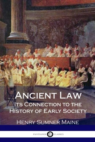 Ancient Law Its Connection to the History of Early Society