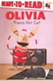 Olivia Trains Her Cat (Turtleback School & Library Binding Edition) (Read-to-read)