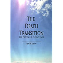The Death Transition: The Process Of Passing Over