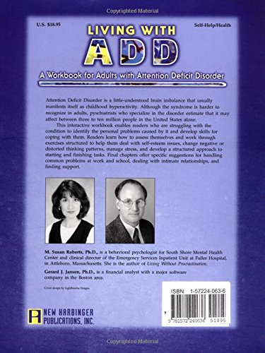 Superieur Living With ADD: A Workbook For Adults With Attention Deficit Disorder: M.  Susan Roberts PhD, Gerard J. Jansen PhD: 9781572240636: Amazon.com: Books