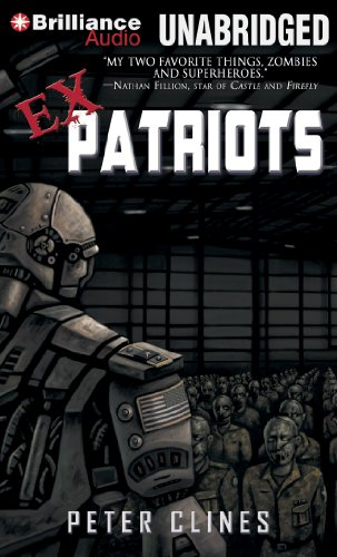 Ex-Patriots (Ex-Heroes) by Brand: Brilliance Audio on CD Unabridged