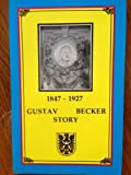 img - for Gustav Becker Story : 1847-1927. European Industrialized Clockmaking [1995 Edition] book / textbook / text book