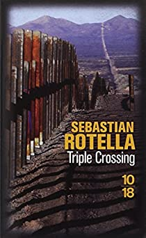 Triple Crossing par Rotella