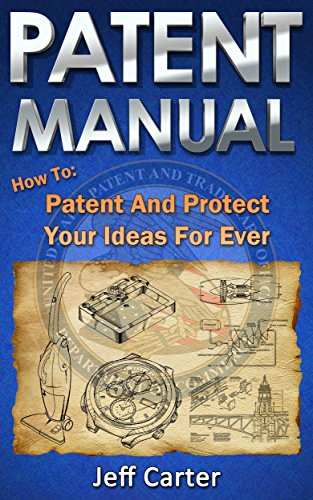:OFFLINE: Patent Manual: How To Patent And Protect Your Ideas For Ever. Format heading Jornada ahora puntos Where Smart Housing