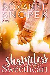 Shameless Sweetheart (Sweetheart Hunters Book 1)
