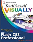 Flash CS3 Professional, Sherry Kinkoph Gunter, 0470171235