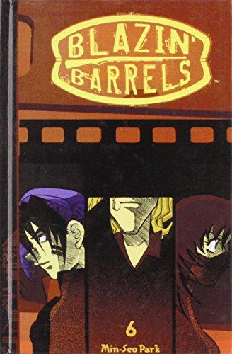Blazin' Barrels 6 (Blazin' Barrels (Graphic Novels))
