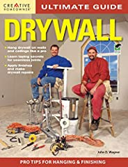 Ultimate Guide: Drywall, Third Edition, will teach any reader to install and repair drywall with the confidence of a professional. With more than 450 detailed drawings and photographs, the book leads the reader, step by step, through the proc...