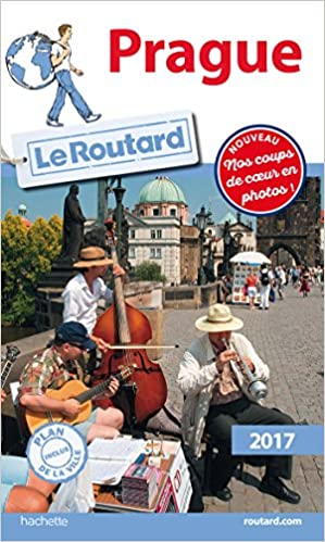 Guide du Routard Prague 2017