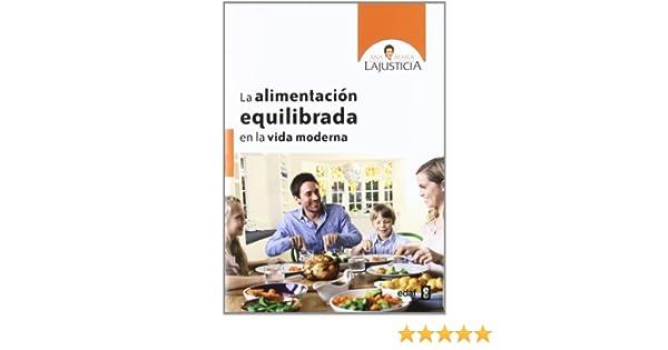 Amazon.com: Alimentación equilibrada para la vida moderna (Plus Vitae nº 309) (Spanish Edition) eBook: Ana María Lajustica: Kindle Store