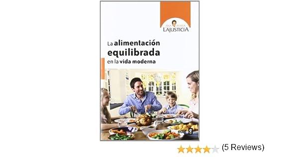 Alimentación equilibrada para la vida moderna (Plus Vitae nº 309) eBook: Ana María Lajustica: Amazon.es: Tienda Kindle