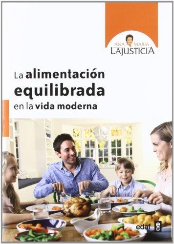 Alimentación equilibrada para la vida moderna (Plus Vitae nº 309) (Spanish Edition)