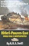 Hitler's Panzers East, R. H. S. Stolfi, 0806125810