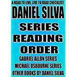 DANIEL SILVA: SERIES READING ORDER: A READ TO LIVE, LIVE TO READ CHECKLIST [GABRIEL ALLON SERIES, MICHAEL OSBOURNE SERIES, BOOKS BY DANIEL SILVA, The Fallen Angel, The English Girl, The Heist]