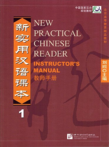 New Practical Chinese Reader: Instructor's Manual Vol. 1