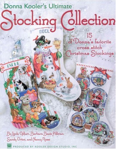 Donna Kooler's Ultimate Stocking Collection(Leisure Arts #4082) by Leisure Arts