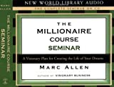 The Millionare Course: A Seminar with Marc Allen
