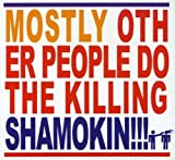 Shamokin by Mostly Other People Do the Killing