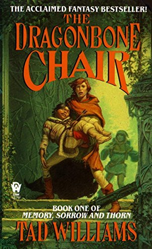 The Dragonbone Chair: Book One of Memory, Sorrow, and Thorn (Osten Ard)