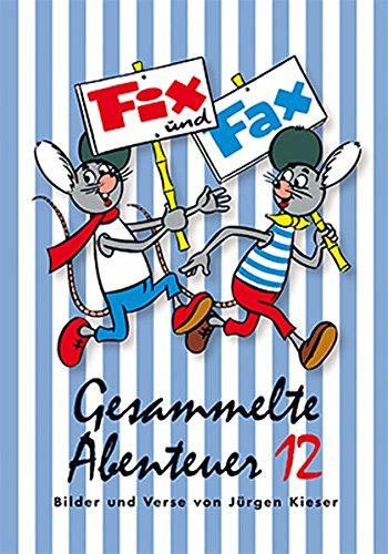 Fix und Fax 12: Gesammelte Abenteuer Band 12