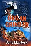 cocaine grinder - Organ Grinder (The Jake Bass Series) (Volume 7)