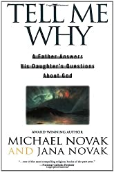 Tell Me Why: A Father Answers His Daughter's Questions About God