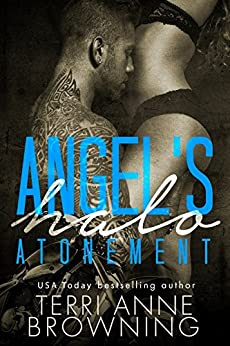Angel's Halo: Atonement (Angel's Halo MC Book 5) by [Browning, Terri Anne]