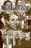 img - for The Melungeons: The Resurrection of a Proud People by N Brent Kennedy (1996-09-01) book / textbook / text book
