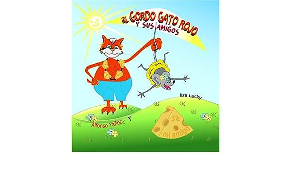 Amazon.com: EL Gordo Gato Rojo y Sus Amigos: Libro para aprender a contar para niños pequeños. Cuento para niños 4-8 Años, libros en español para niños ...