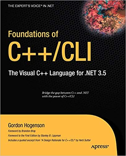 The Visual C+ Language for .NET 3.5 Foundations of C++//CLI