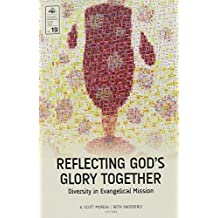 Reflecting God's Glory Together (EMS 19): Diversity in Evangelical Mission