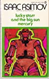 Lucky Starr and the Big Sun of Mercury, Isaac Asimov, 045104925X