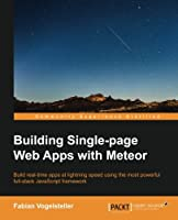 Building Single-page Web Apps with Meteor Front Cover