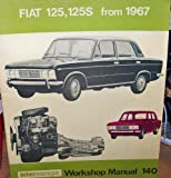 Fiat 125, 125S from 1967 Workshop Manual