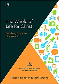 Book The Whole of Life for Christ: Becoming Everyday Disciples