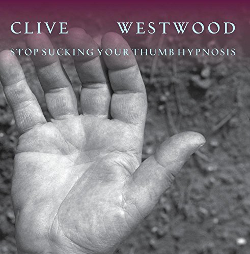 Price comparison product image Clive Westwood - Stop sucking your thumb hypnosis